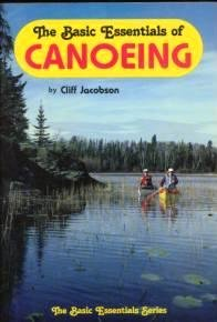 The Basic Essentials of Canoeing: Jacobson, Cliff