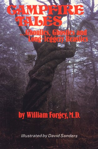 9780934802505: Campfire Tales Ghoulies, Ghosties, and Long-Leggety Beasties