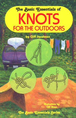 9780934802574: The Basic Essentials of Knots for the Outdoors