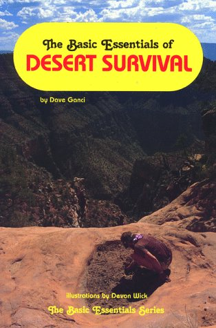 9780934802673: The Basic Essentials of Desert Survival