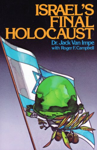 9780934803083: Israel's Final Holocaust