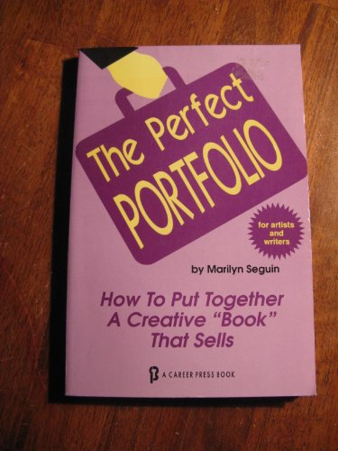 9780934829687: Perfect Portfolio for Artists and Writers: How to Put Together a Creative