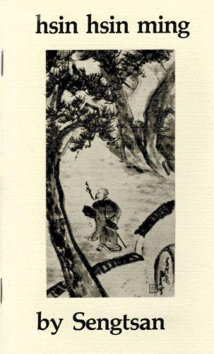 Hsin Hsin Ming: Verses on the Faith-Mind: Sengtsan