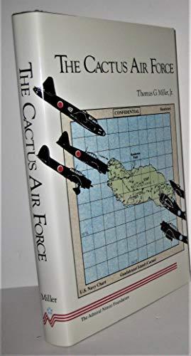 9780934841177: Cactus Air Force