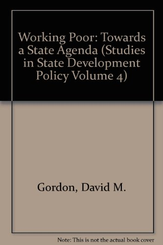 9780934842037: Working Poor: Towards a State Agenda (Studies in State Development Policy Volume 4)