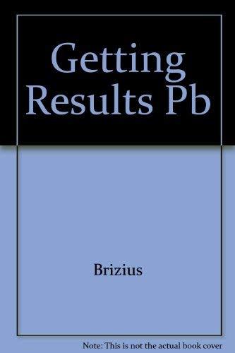 9780934842129: Getting Results Pb