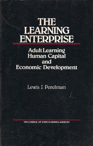 9780934842440: The Learning Enterprise: Adult Learning Human Capital and Economic Development