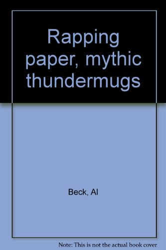 9780934852708: Rapping paper, mythic thundermugs