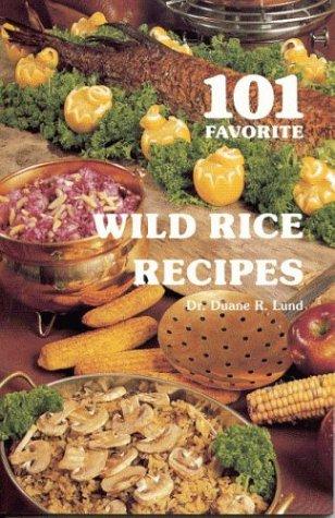 9780934860246: 101 Favorite Wild Rice Recipes