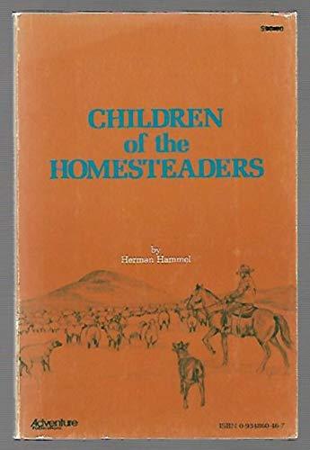 Children of the homesteaders: Hammel, Herman