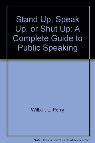 9780934878050: Stand Up, Speak Up, or Shut Up: A Complete Guide to Public Speaking
