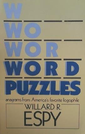 Word Puzzles: Anagrams from America's Favorite Logophile (0934878315) by Espy, Willard R.