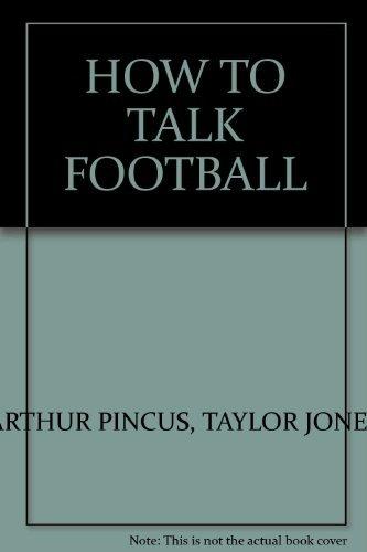 9780934878418: How to talk football