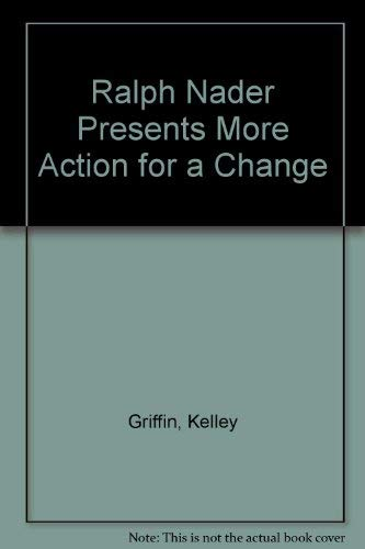 Ralph Nader Presents More Action for a Change: Kelley Griffin