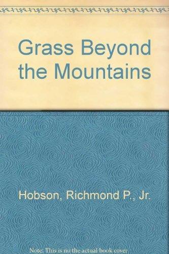 9780934878692: Grass Beyond the Mountains