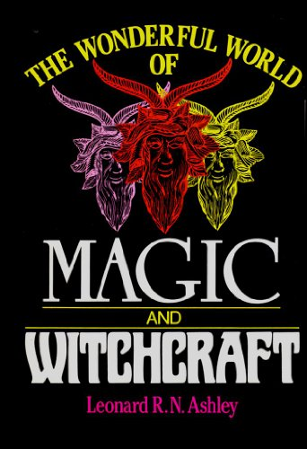 9780934878722: The Wonderful World of Magic and Witchcraft