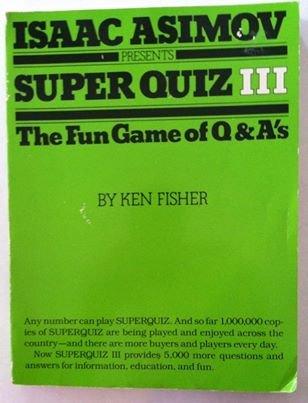 9780934878869: Isaac Asimov Presents Super Quiz III: The Fun Game of Q&A's