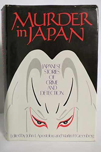 9780934878876: Murder in Japan: Japanese Stories of Crime and Detection