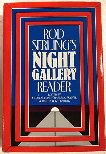 Rod Serling's Night Gallery Reader (0934878935) by Serling, Carol; Waugh, Charles G.