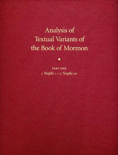 Analysis of Textual Variants of the Book of Mormon: Part 1 - 1 Nephi 1-2 Nephi 10: Royal Skousen