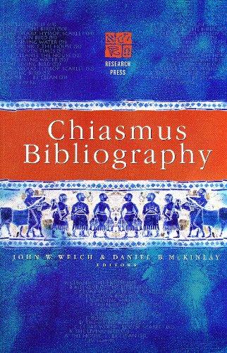 Chiasmus Bibliography (0934893349) by John W. Welch; Daniel B. McKinlay