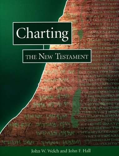 Charting the New Testament (0934893640) by John W. Welch; John F. Hall