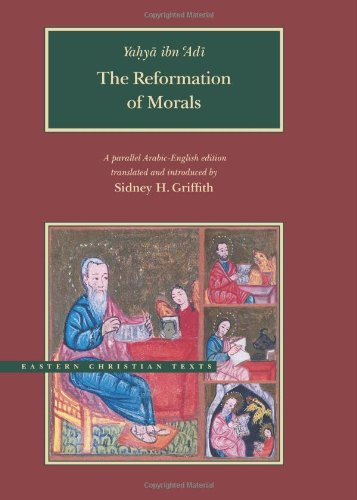 The Reformation of Morals: A parallel English-Arabic text (Brigham Young University - Eastern ...