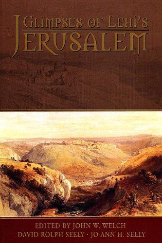 9780934893749: Glimpses of Lehi's Jerusalem