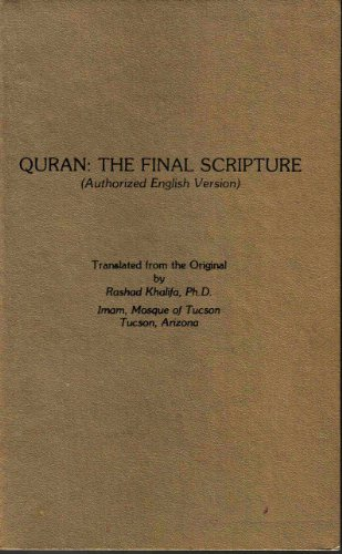 9780934894197: Quran: The Final Testament : Authorized English Version With Arabic Text