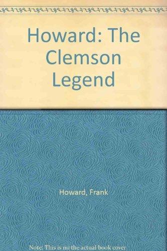 9780934904223: Howard: The Clemson Legend