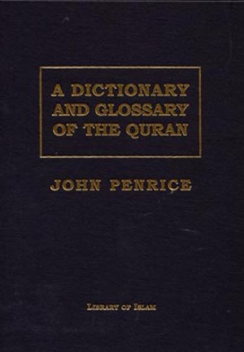 9780934905091: A Dictionary and Glossary of the Quran