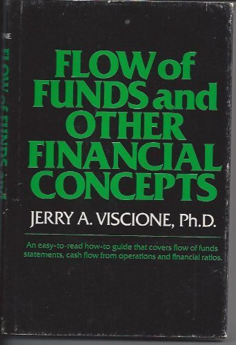 Flow of Funds and Other Financial Concepts: Jerry A. Viscione