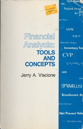 Financial Analysis : Tools and Concepts: Jerry A. Viscione