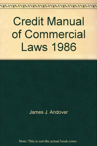 9780934914673: Credit Manual of Commercial Laws, 1986