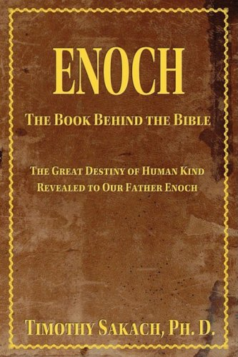9780934917056: Enoch: The Book Behind the Bible