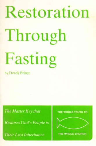 9780934920124: Restoration Through Fasting