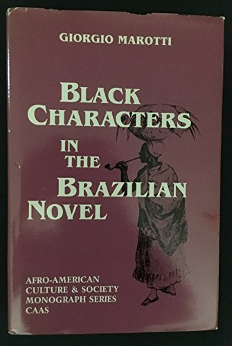 9780934934244: Black Characters in the Brazilian Novel (Afro-american Culture & Society)