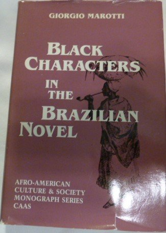 9780934934244: Black Characters in the Brazilian Novel (Afro-american Culture & Society) (English and Italian Edition)