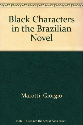 9780934934251: Black Characters in the Brazilian Novel (English and Italian Edition)