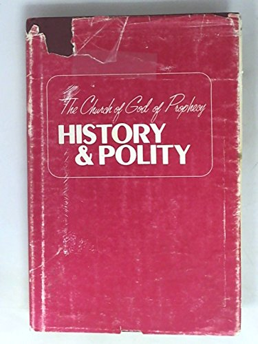 9780934942027: The Church of God of Prophecy: History and Polity