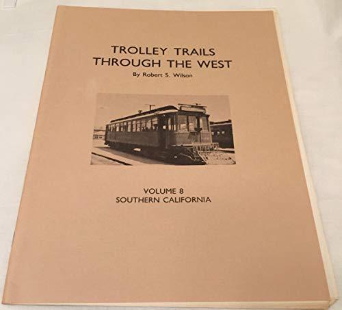 9780934944083: Trolley Trails Through the West