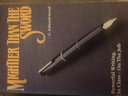 9780934961028: Mightier Than the Sword: Powerful Writing, in Class-On the Job/Non-Legal
