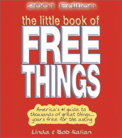 9780934968164: Little Book of Free Things (2001 Edition)