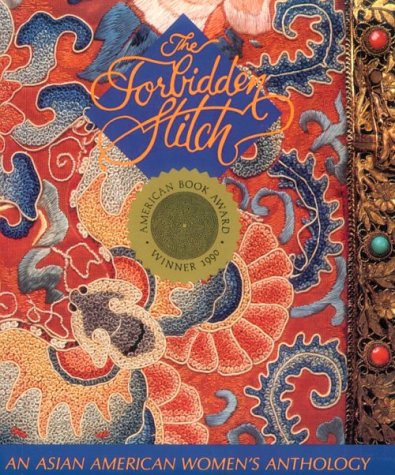 9780934971041: The Forbidden Stitch: An Asian American Women's Anthology