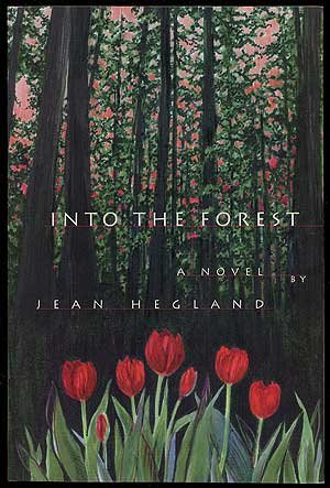 Into The Forest: Hegland, Jean