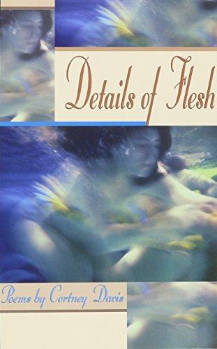 Details of Flesh: Davis, Cortney