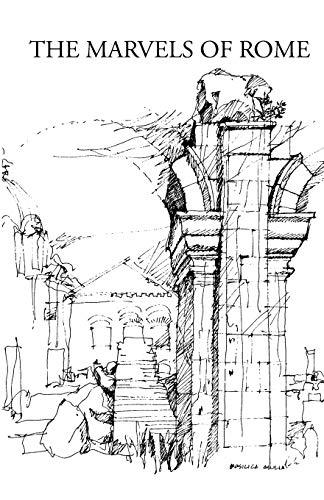 9780934977029: The Marvels of Rome/Mirabilia Urbis Romae: Mirabilia Urbis Romae