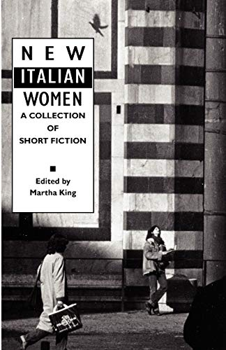 9780934977166: New Italian Women: A Collection of Short Fiction (Women Writers)