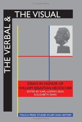 The Verbal and the Visual: Essays in: Selig, Karl-Ludwig (ed.);