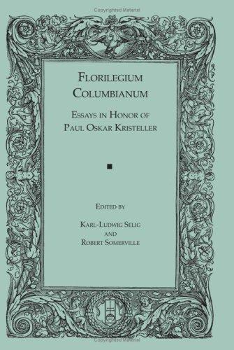 Florilegium Columbianum: Essays in Honor of Paul: Robert Somerville, Karl-Ludwig